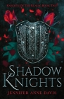 Shadow Knights: Knights of the Realm, Book 2 Cover Image
