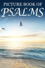 Picture Book of Psalms: For Seniors with Dementia [Large Print Bible Verse Picture Books] Cover Image