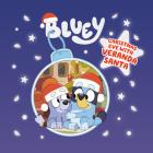 Christmas Eve with Veranda Santa (Bluey) Cover Image