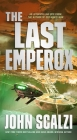 The Last Emperox (The Interdependency #3) Cover Image