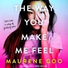 The Way You Make Me Feel Lib/E Cover Image