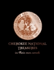 Cherokee National Treasures: In Their Own Words Cover Image