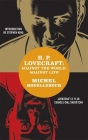H. P. Lovecraft: Against the World, Against Life Cover Image