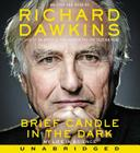 Brief Candle in the Dark: My Life in Science Cover Image