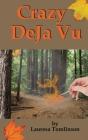 Crazy DeJa' Vu Cover Image
