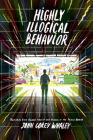 Highly Illogical Behavior Cover Image