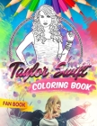 Taylor Swift Coloring Book: Taylor Swift Fan Coloring Book With Premium Images Cover Image