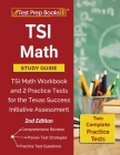 TSI Math Study Guide: TSI Math Workbook and 2 Practice Tests for the Texas Success Initiative Assessment [2nd Edition] Cover Image