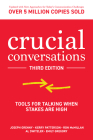 Crucial Conversations: Tools for Talking When Stakes Are High, Third Edition Cover Image