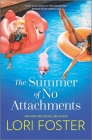 The Summer of No Attachments Cover Image
