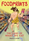 Foodprints: The Story of What We Eat Cover Image