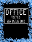 Office Visitors Sign in Log Book: Logbook for Front Desk Security, Business, Doctors, Schools, hospitals & offices (guest sign book business) Cover Image