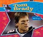 Tom Brady: Football Star (Big Buddy Books: Buddy Bios) Cover Image