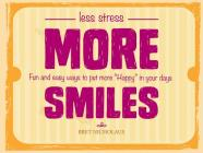 Less Stress More Smiles Cover Image
