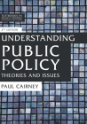 Understanding Public Policy: Theories and Issues (Textbooks in Policy Studies) Cover Image