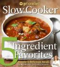 Get Crocked Slow Cooker 5 Ingredient Favorites: Simple & Delicious Meals Cover Image