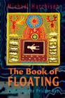 The Book of Floating: Exploring the Private Sea Cover Image