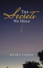 The Secrets We Hold Cover Image
