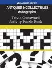 ANTIQUES & COLLECTIBLES Autographs Trivia Crossword Activity Puzzle Book Cover Image