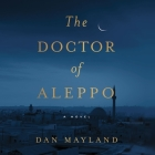 The Doctor of Aleppo Cover Image
