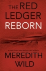Reborn: The Red Ledger: Parts 1,2 & 3 (Volume 1) Cover Image
