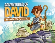 Adventures of David: Humble Beginnings Cover Image