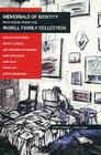 Memorials of Identity: New Media from the Rubell Family Collection: New Media from the Rubell Family Collection Cover Image