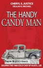 The Handy Candy Man: Solving The 1960 Cold Case Of Alice L. Lee Cover Image