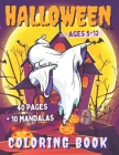 Halloween Coloring Book: 40 Coloring Pages - Pumpkins Witches Vampires Ghost Monsters - BONUS 10 Mandalas - Book for children 5 to 12 years old Cover Image