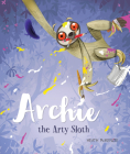 Archie the Arty Sloth Cover Image