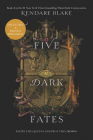 Five Dark Fates (Three Dark Crowns #4) Cover Image