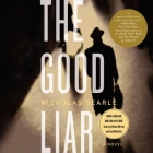 The Good Liar: Awakening the Seeds of Greatness Cover Image