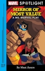 Mirror of Most Value: A Ms. Marvel Play Cover Image