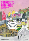 Sunrise to High-Rise: A Wallbook of Architecture Through the Ages Cover Image