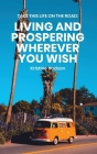 Take This Life On the Road: Living and Prospering Wherever You Wish Cover Image