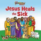 The Beginner's Bible Jesus Heals the Sick Cover Image