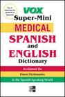 Vox Medical Spanish and English Dictionary (Vox Dictionary) Cover Image