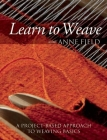 Learn to Weave with Anne Field: A Project-Based Approach to Weaving Basics Cover Image