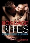 Bondage Bites: 69 Super-Short Stories of Love, Lust and BDSM Cover Image