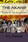 The Akans: Birth of Two Kingdoms Cover Image