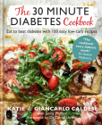 The 30-Minute Diabetes Cookbook: Beat prediabetes and type 2 diabetes with 80 time-saving recipes Cover Image