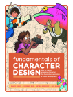 Fundamentals of Character Design: How to Create Engaging Characters for Illustration, Animation & Visual Development Cover Image