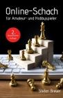 Online-Schach für Amateur- und Hobbyspieler (2. aktualisierte Auflage) Cover Image
