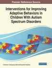 Interventions for Improving Adaptive Behaviors in Children With Autism Spectrum Disorders Cover Image