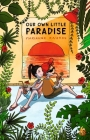 Our Own Little Paradise Cover Image