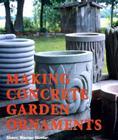 Making Concrete Garden Ornaments Cover Image