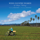 Wine Country Women of Napa Valley Cover Image