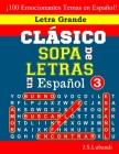 CLÁSICO SOPA De LETRAS En Español; 3 Cover Image