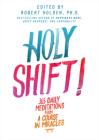Holy Shift!: 365 Daily Meditations from A Course in Miracles Cover Image