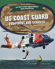 Us Coast Guard Equipment and Vehicles Cover Image